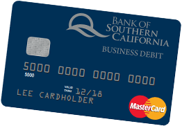 Bank of Southern California's Business MasterCard Debit Card