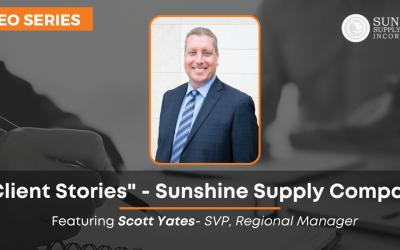 Scott Yates Client Stories Sunshine Supply Co