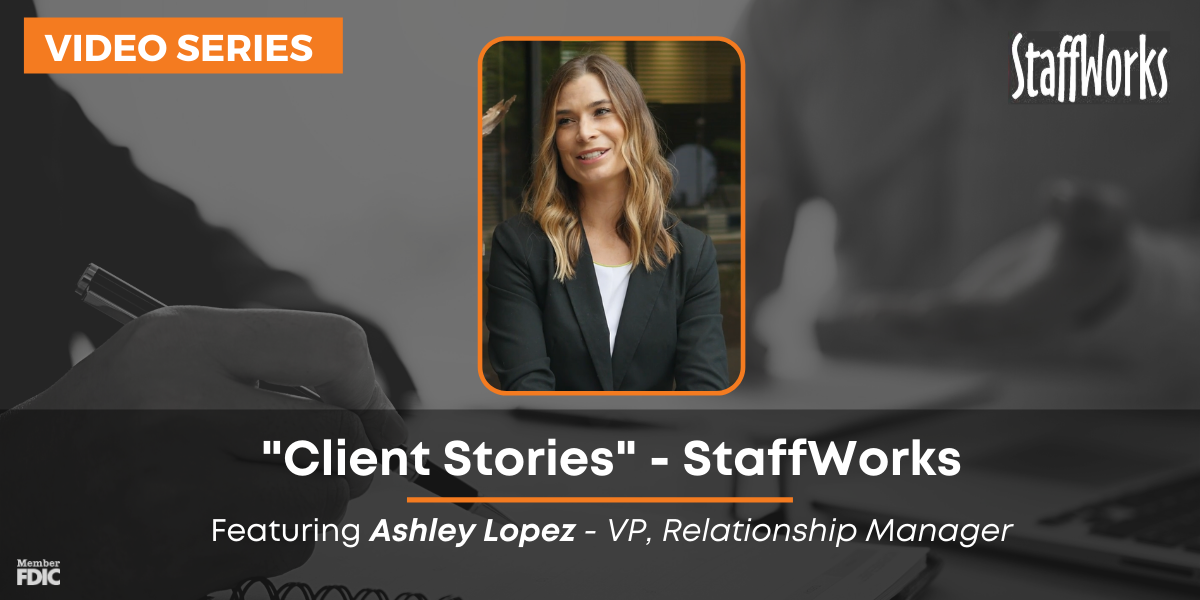 Client Stories Ashley Lopez StaffWorks