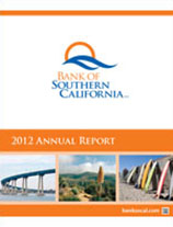 Bank of Southern California's 2012 Annual Report