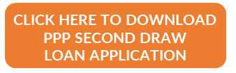 CLICK HERE TO DOWNLOAD PPP SECOND DRAW LOAN APPLICATION
